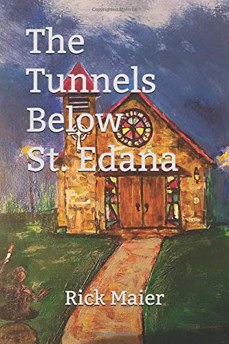 The Tunnels Below St. Edana Book