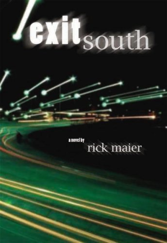 Exit South written by Rick Maier